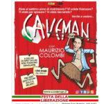 Maurizio Colombi in CAVEMAN