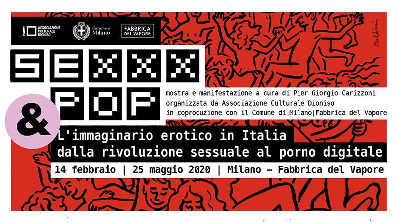 Sexxx & Pop alla Fabbrica del Vapore di Milano
