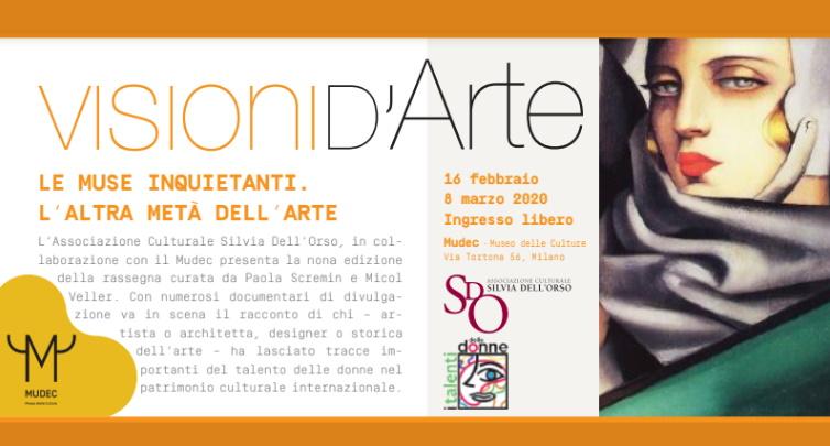 Milano - Visioni d'Arte (2020) nona edizione, rassegna di film e documentari