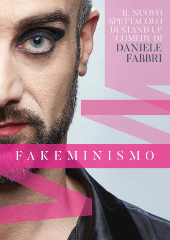 Daniele Fabbri con FAKEMINISMO all'ARENA MILANO EST