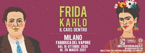 Frida Kahlo Il Caos Dentro - Fabbrica del Vapore Milano