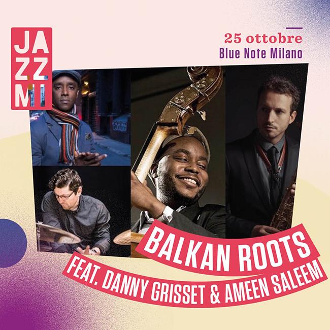 JAZZMI - Balkan Roots Live al Blue Note di Milano