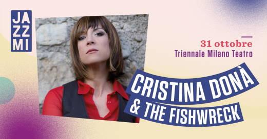 JAZZMI - Cristina Donà & The Fishwreck Live al Triennale Milano