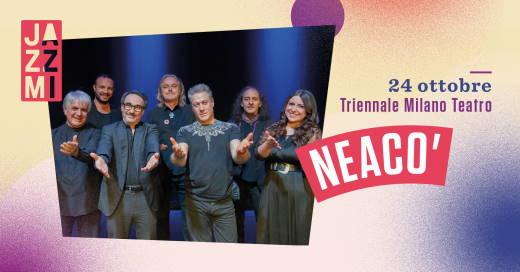 JAZZMI - Neacò Live al Triennale Milano