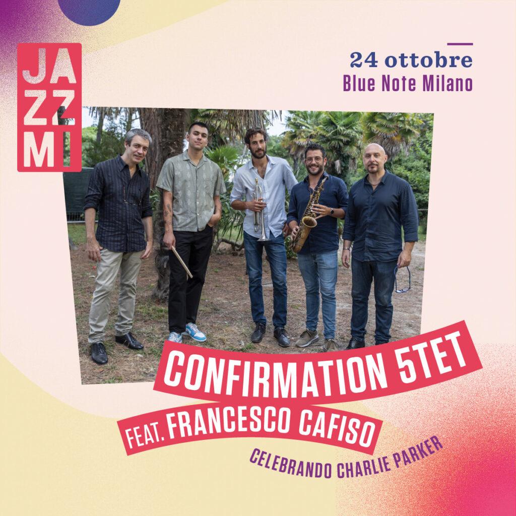 JAZZMI - Confirmation 5tet feat. Francesco Cafiso Live al Blue Note di Milano