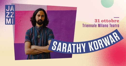 JAZZMI - Sarathy Korwar Live al Triennale Milano