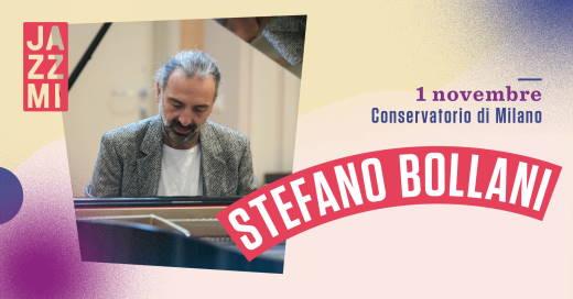 JAZZMI - Stefano Bollani Live al COnservatorio di Milano