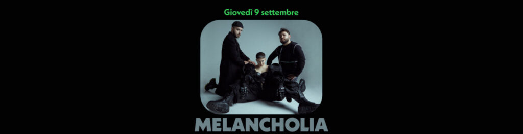 Melancholia - Circolo Magnolia Segrate Milano
