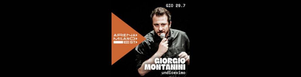 Giorgio Montanini undiceximo - Arena Milano Est