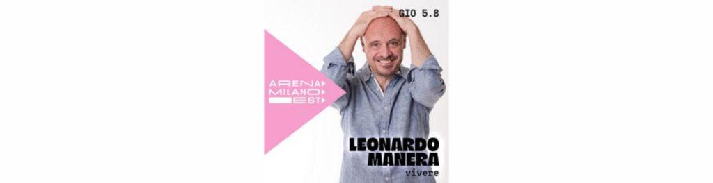 Leonardo Manera - Vivere - Arena Milano Est