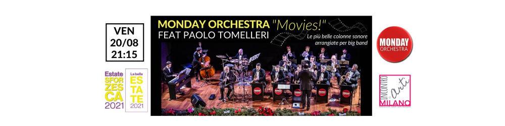 """Movies!"""", le più belle colonne sonore del cinema con la Monday Orchestra - Castello Sforzesco di Milano"""