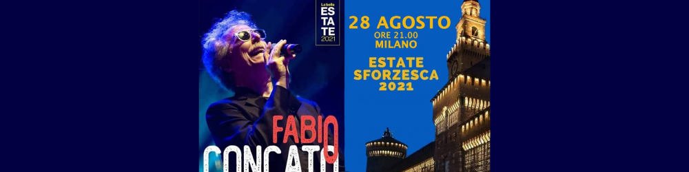 Fabio Concato in concerto - Castello Sforzesco di Milano