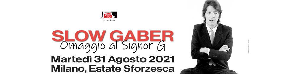 Slow Gaber - Castello Sforzesco di Milano