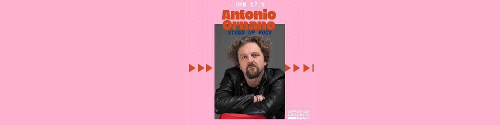 Antonio Ornano con stand up rock - Arena Milano Est