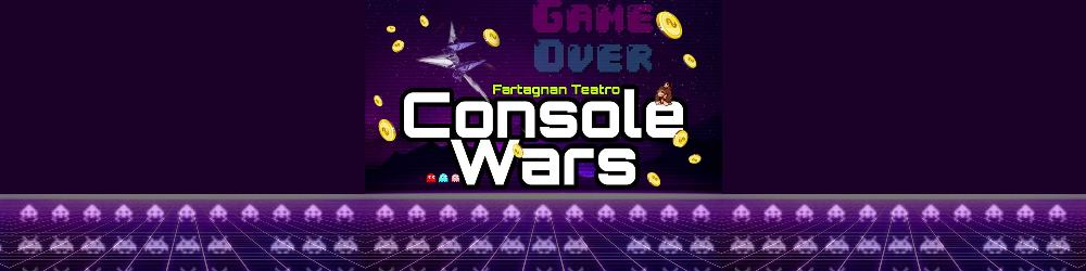 Console Wars - Teatro Litta Milano