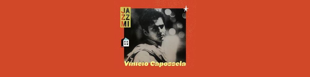 JAZZMI 2021 - Vinicio Capossela - Blue Note di Milano